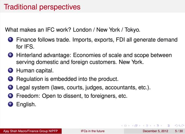 Ajay Shah - International financial centres, Key Characteristics of a Financial Centre