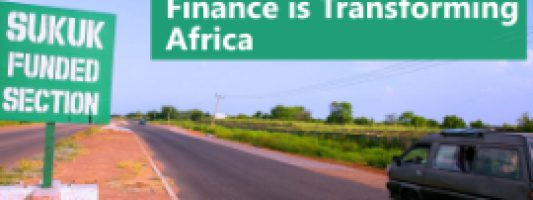 Sukuk and Islamic Finance are Transforming Africa